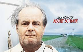 Фильмы: О Шмидте, About Schmidt, фильм, кино