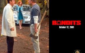 Фильмы: Бандиты, Bandits, фильм, кино
